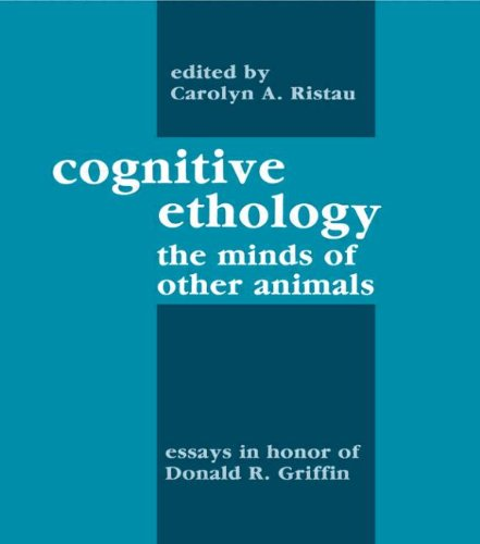 9780805802511: Cognitive Ethology: Essays in Honor of Donald R. Griffin (Comparative Cognition and Neuroscience Series)