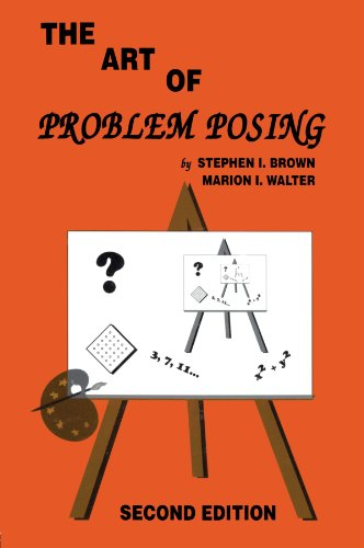 9780805802580: The Art of Problem Posing, Second Edition