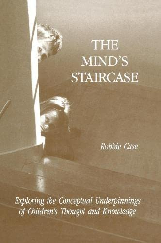 9780805803242: The Mind's Staircase: Exploring the Conceptual Underpinnings of Children's Thought and Knowledge
