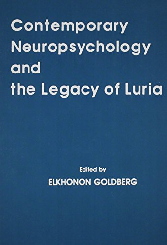 9780805803341: Contemporary Neuropsychology and the Legacy of Luria (Institute for Research in Behavioral Neuroscience Series)