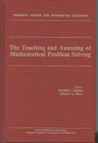 9780805803556: 003: The Teaching and Assessing of Mathematical Problem Solving: The Research Agenda for Mathematics Education, Volume 3 (Research Agenda for Mathematics Education Series)