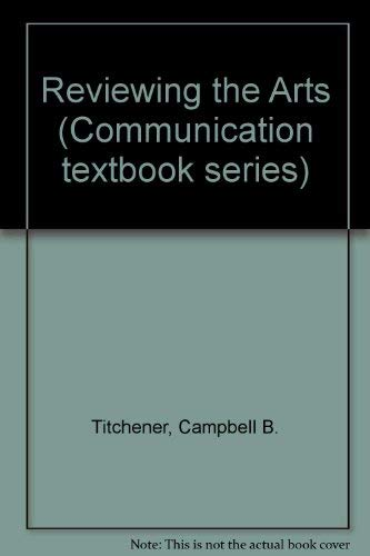 9780805803976: Reviewing the Arts (Communication textbook series)