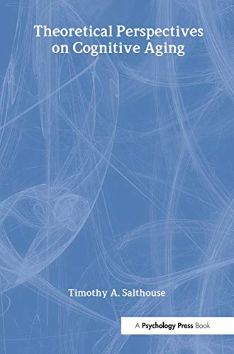 9780805804249: Theoretical Perspectives on Cognitive Aging