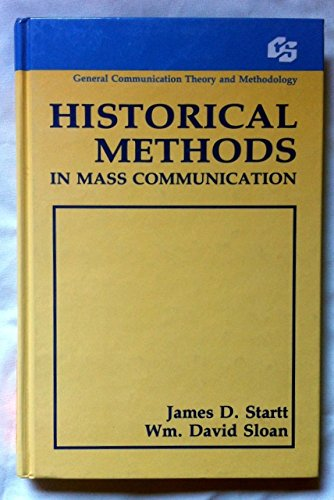9780805804331: Historical Methods in Mass Communication (Routledge Communication Series)