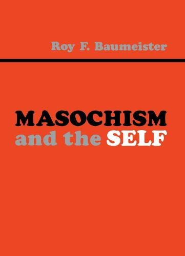9780805804867: Masochism and the Self