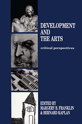 9780805804874: Development and the Arts: Critical Perspectives