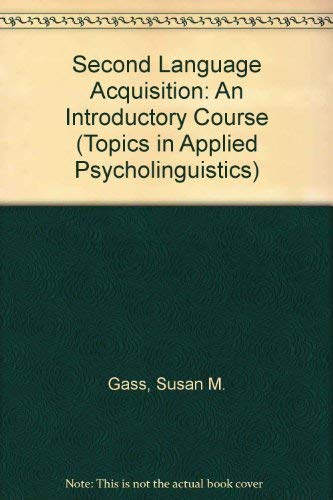 9780805804935: Second Language Acquisition: An Introductory Course (Topics in Applied Psycholinguistics)