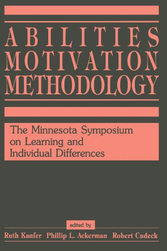 Abilities, Motivation and Methodology; The Minnesota Symposium on Learning and Individual Differe...