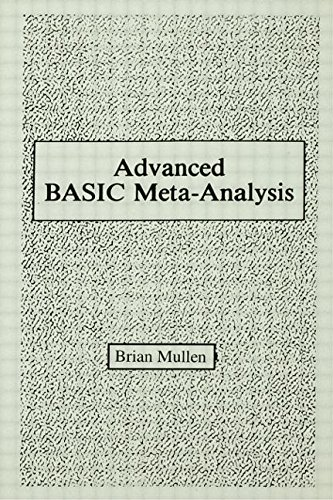 9780805805024: Advanced Basic Meta-analysis: Version 1.10