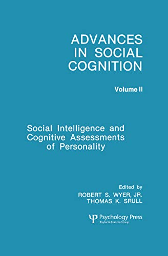 9780805805062: Social Intelligence and Cognitive Assessments of Personality: Advances in Social Cognition, Volume II (Advances in Social Cognition Series)