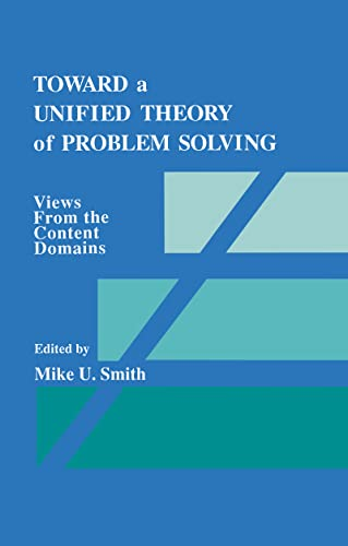 9780805805109: Toward a Unified Theory of Problem Solving: Views From the Content Domains