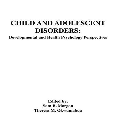 9780805805147: Child and Adolescent Disorders: Developmental and Health Psychology Perspectives
