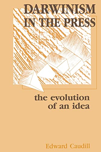 9780805805215: Darwinism in the Press: the Evolution of An Idea (Routledge Communication Series)