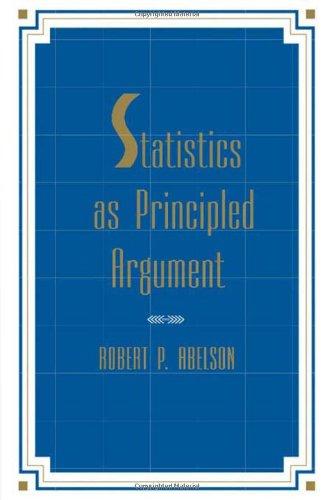9780805805277: Statistics As Principled Argument