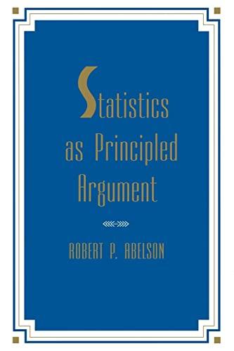 9780805805284: Statistics As Principled Argument