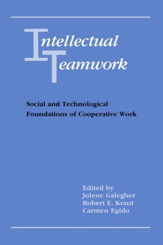 9780805805345: Intellectual Teamwork: Social and Technological Foundations of Cooperative Work