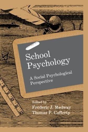 9780805805369: School Psychology: A Social Psychological Perspective