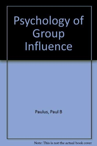 9780805805451: Psychology of Group Influence