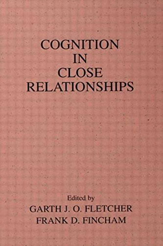 9780805805680: Cognition in Close Relationships