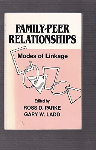 9780805806014: Family-peer Relationships: Modes of Linkage