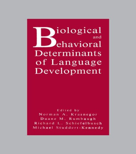 9780805806359: Biological and Behavioral Determinants of Language Development