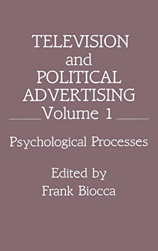 9780805806557: Television and Political Advertising: Volume I: Psychological Processes(Routledge Communication Series)