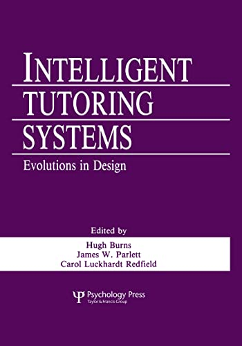 9780805806823: Intelligent Tutoring Systems: Evolutions in Design