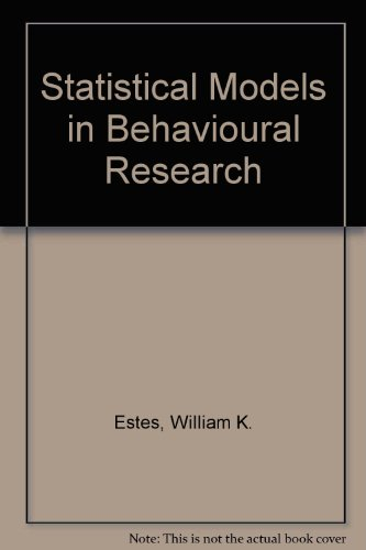 9780805806861: Statistical Models in Behavioral Research