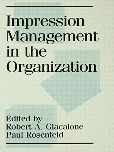 9780805806960: Impression Management in the Organization