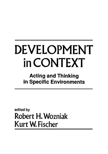 9780805807691: Development in Context: Acting and Thinking in Specific Environments (Jean Piaget Symposia Series)