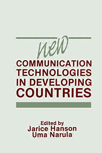New Communication Technologies in Developing Countries (Communication Textbook Series)