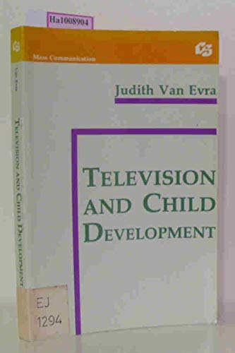 9780805808582: Television and Child Development (Communication Textbook Series)