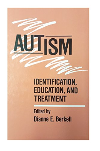 9780805808964: Autism: Identification, Education, and Treatment