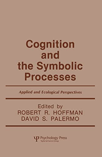 9780805809039: Cognition and the Symbolic Processes: Applied and Ecological Perspectives