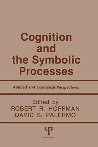 9780805809046: Cognition and the Symbolic Processes: Applied and Ecological Perspectives