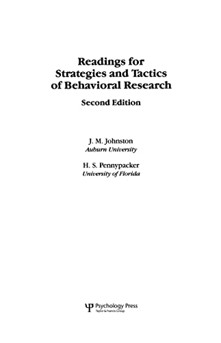 Readings for Strategies and Tactics of Behavioral: James M. Johnston,