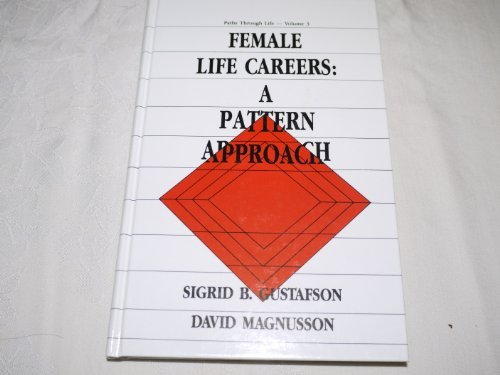 9780805809480: Female Life Careers: A Pattern Approach (Paths Through Life Series)