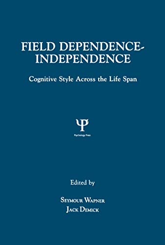 9780805809503: Field Dependence-independence: Bio-psycho-social Factors Across the Life Span