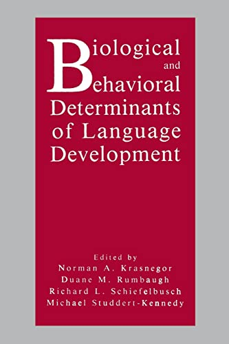 9780805809930: Biological and Behavioral Determinants of Language Development