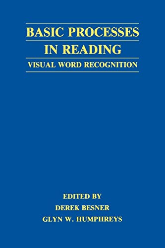 9780805809947: Basic Processes in Reading: Visual Word Recognition