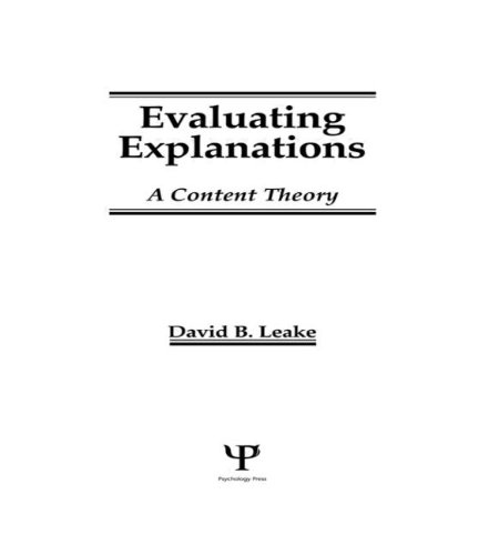 Evaluating Explanations: A Content Theory: Leake, David B.