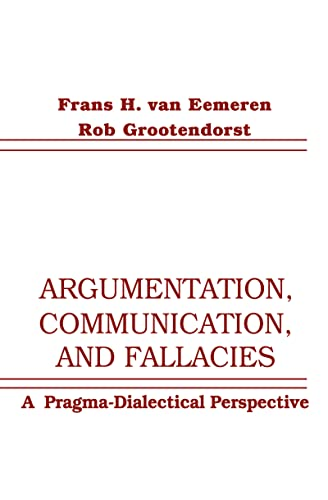 9780805810691: Argumentation, Communication, and Fallacies: A Pragma-dialectical Perspective
