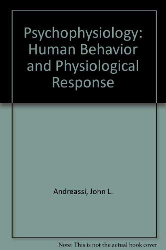 Psychophysiology: Human Behavior and Physiological Response: John L. Andreassi