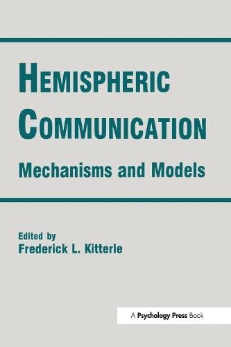 9780805811445: Hemispheric Communication: Mechanisms and Models