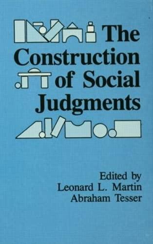The Construction of Social Judgments (Cog Studies: Leonard L. Martin