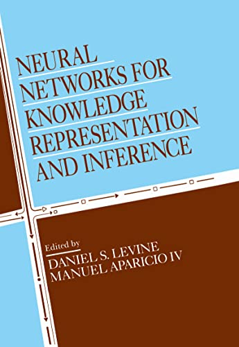 9780805811582: Neural Networks for Knowledge Representation and Inference