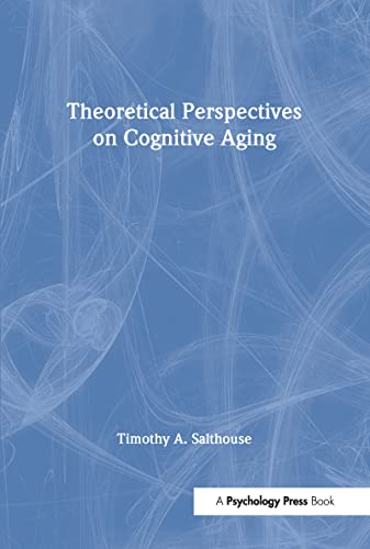 9780805811704: Theoretical Perspectives on Cognitive Aging