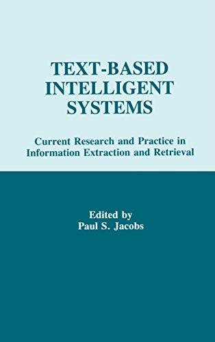9780805811889: Text-based intelligent Systems: Current Research and Practice in information Extraction and Retrieval