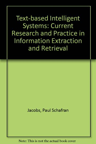 9780805811896: Text-Based Intelligent Systems: Current Research and Practice in Information Extraction and Retrieval