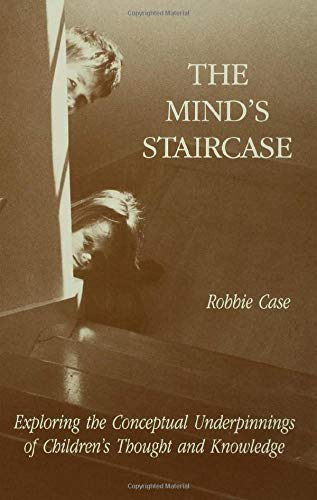 9780805811902: The Mind's Staircase: Exploring the Conceptual Underpinnings of Children's Thought and Knowledge